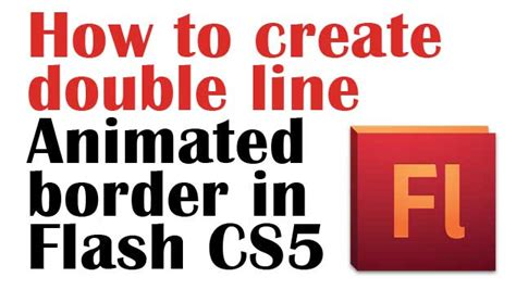 How to create double line animated border in flash